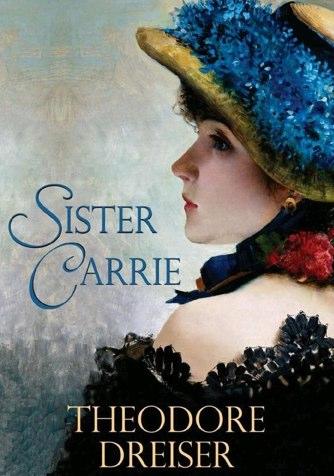 Dreiser - Sister Carrie