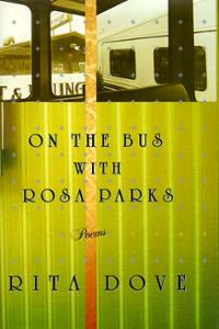 Dove - On the Bus With Rosa Parks, Poems