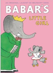 De Brunhoff - Babar's Little Girl