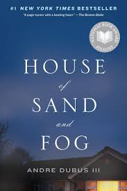 dubus - House of Sand & Fog