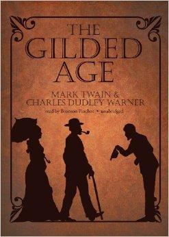 Twain & Warner - The Gilded Age