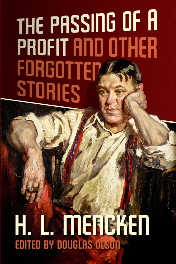 Mencken - The Passing of a Profit & Other Forgotten Stories