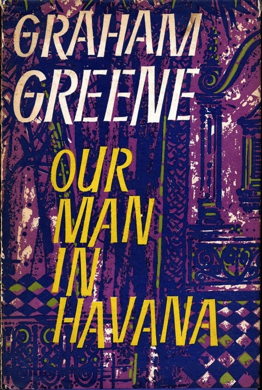 Greene - Our Man in Havana