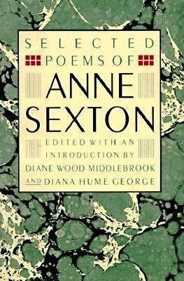 Sexton - Selected Poems