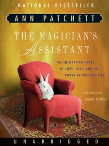 Patchett - The Magician's Assistant