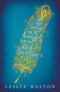 Walton - Strange & Beautiful Sorrows of Ava Lavender
