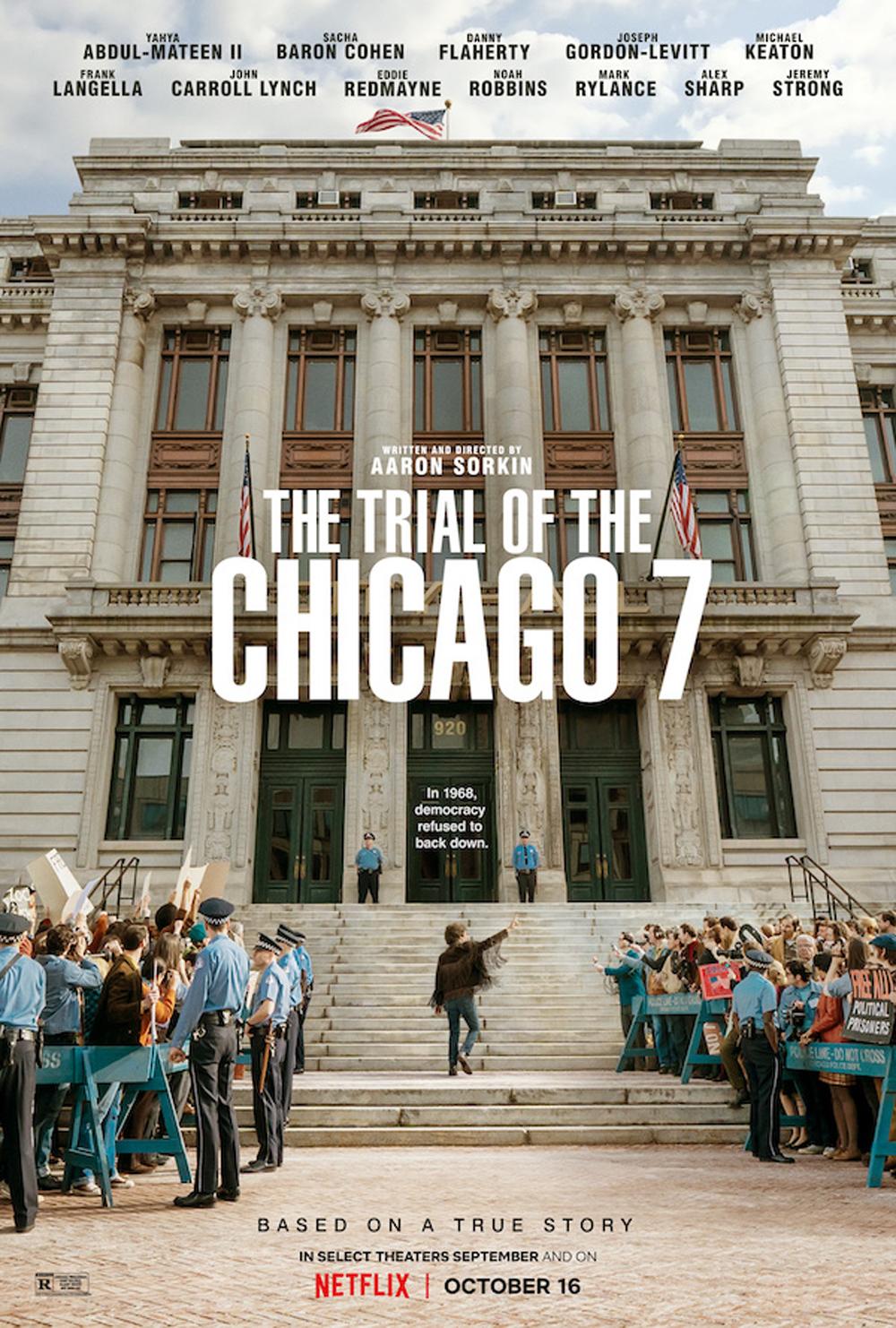"""""""Суд над чикагской семёркой"""", США, 2020, Paramount, DreamWorks, режиссёр и автор сценария Аарон Соркин, композитор Дэниел Пембертон"""