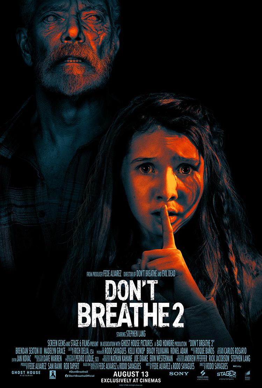 """Не дыши-2"", США, 2021, Ghost House, Stage 6 Films, Screen Gems, режиссёр Родо Сайагес, авторы сценария Феде Альварес и Родо Сайагес, композитор Роке Баньос"