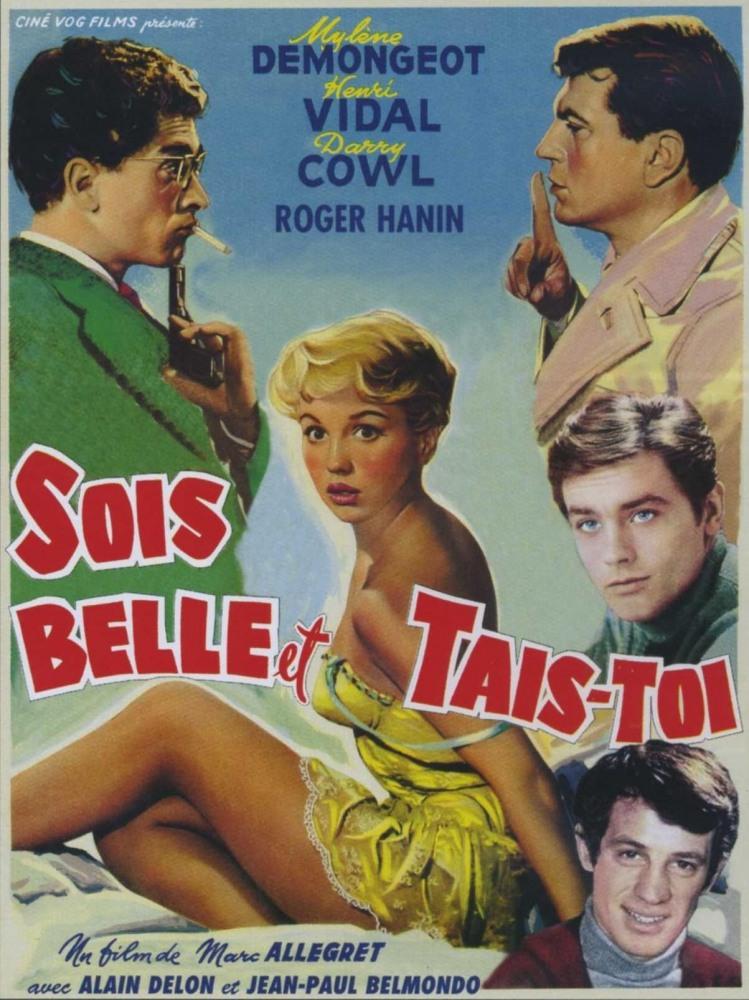 """""""Будь красивой и заткнись"""", Франция, 1958, Cine Vog Films, режиссёр Марк Аллегре, авторы сценария Марк Аллегре, Вильям Бенжамен и Жан Марсан, композитор Жан Винер"""