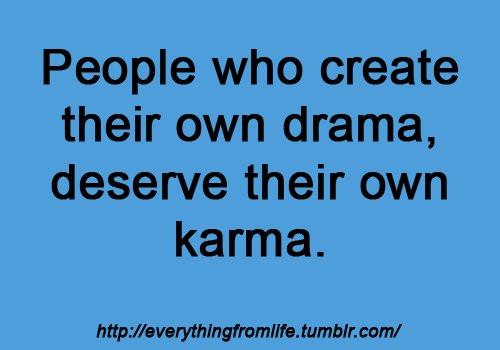 bitch-drama-karma-life-live-Favim.com-409837