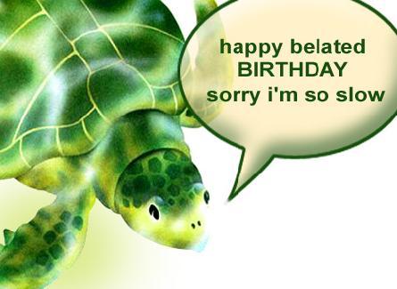 279560,xcitefun-belated-happy-birthday-1