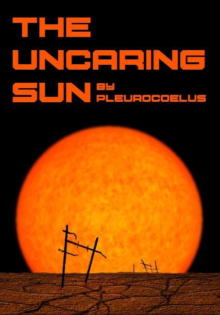 uncaring sun