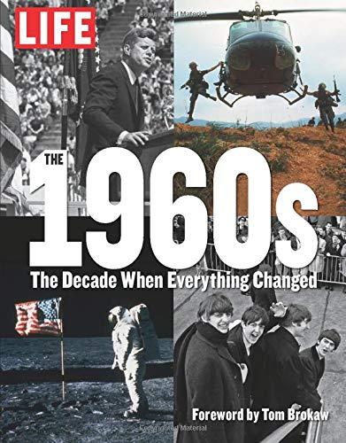 """""""1960е. Время, когда изменилось всё"""". Обложка LIFE."""