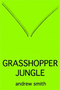 GRASSHOPPER JUNGLE copy