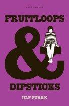 fruitloopsanddipsticks_frontcover
