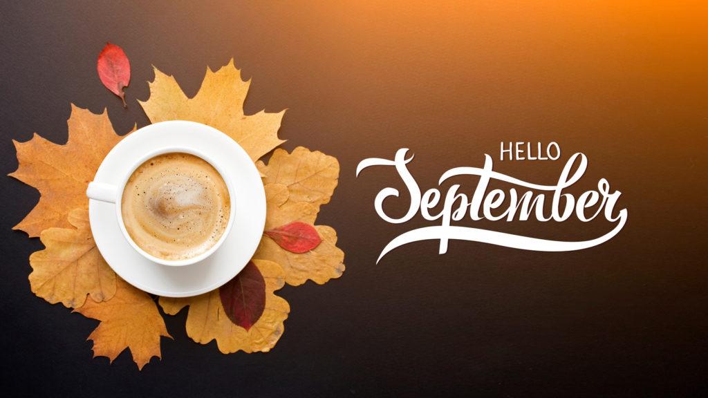 hello-september-1-1024x576