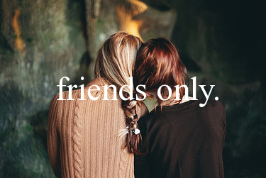 Friends Only by dream_fairytale