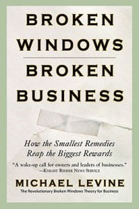 Broken-Windows-Broken-Business-9780446698481