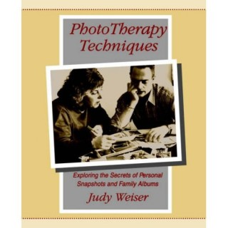 Phototherapy Techniques: Exploring the Secrets of Personal Snapshots and Family Albums