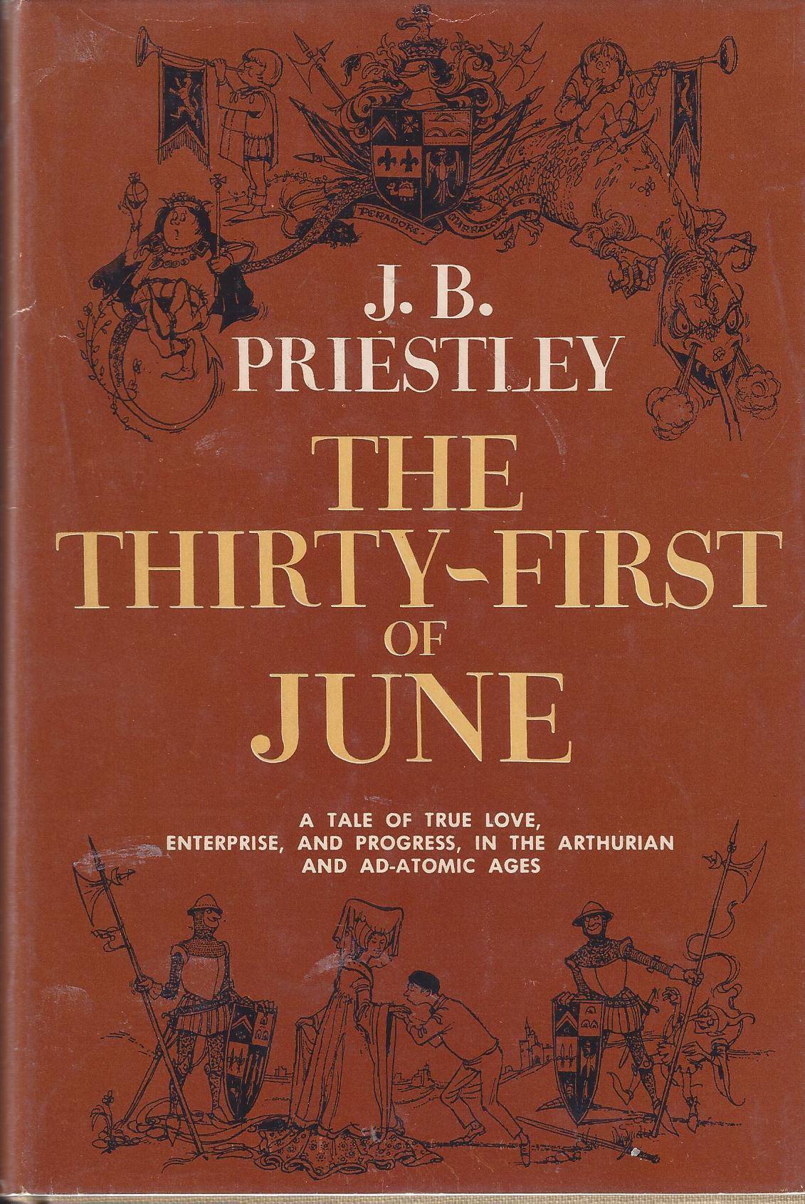 J.B.Priestley.31st of June