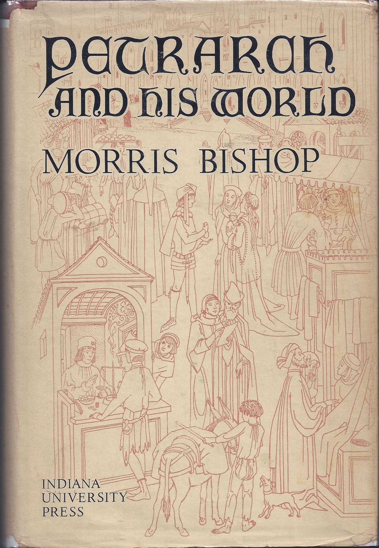 Morris Bishop.Petrarch