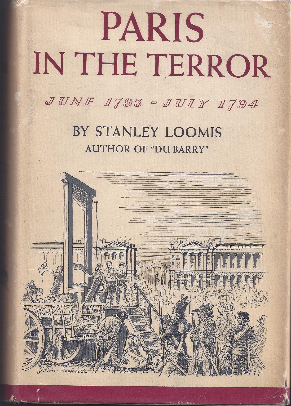Paris in the Terror Stanley Loomis