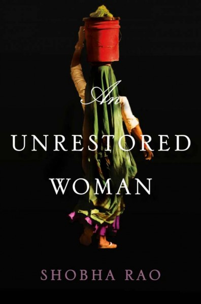 shobha rao's an unrestored woman