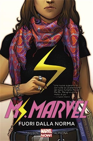 Recensione - Ms. Marvel, Vol. 1: Fuori Dalla Norma by G. Willow Wilson