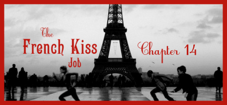 The French Kiss Job: Chapter 14 - Fangirl Padawan