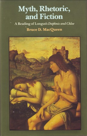 Bruce MacQueen Myth Rhetoric and Fiction