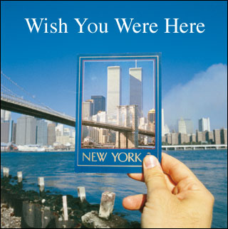 World+Trade+Center+-+Wish+You+Were+Here