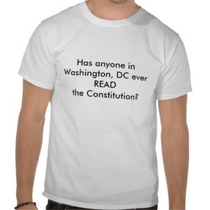 has_anyone_in_washington_dc_ever_read_the_cons_tshirt-rdf880a8f7c0842eca163a58a5ee9c44e_804gs_512