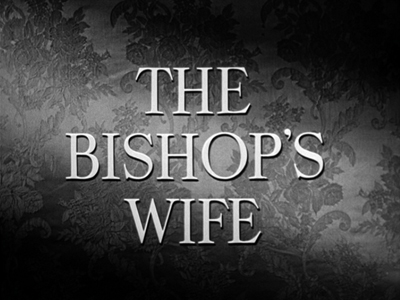 "The Bishop""s Wife title card"