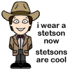Stetsons are cool