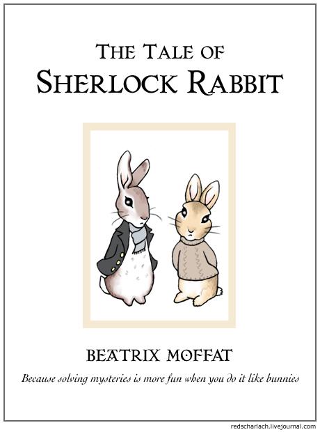 The Tale of Sherlock Rabbit