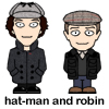 Hat-man and Robin