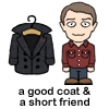 The Coat and John