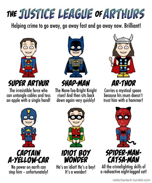 The Justice League of Arthurs!