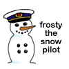 Frosty the snow pilot