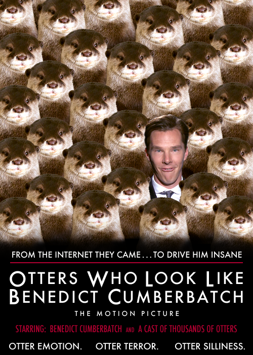 Otters Who Look Like Benedict Cumberbatch: The Motion Picture!