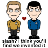Kirk and Spock invented slash