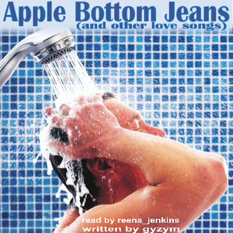 podfic] Apple Bottom Jeans (And Other Love Songs) - gyzym ...