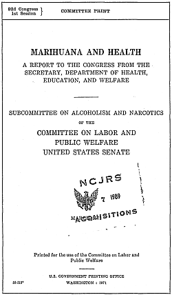 Marihuana and Health: A Report to Congress From the Secretary, U.S. Department of Health, Education, and Welfare (1971)