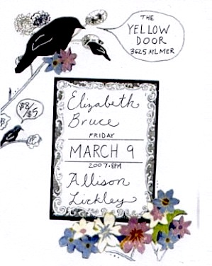 Elizabeth Bruce and Allison Lickley, The Yellow Door (3625 Aylmer), March 9th, 8 PM. $8, or $5 for students.