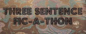 3 Sentence Ficathon Banner