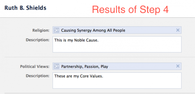 Screenshot of the results of adding your Noble Cause and Core Values to the Religion and Political Views fields, respectively, with optional description fields filled in stating that these are your Noble Cause and Core Values