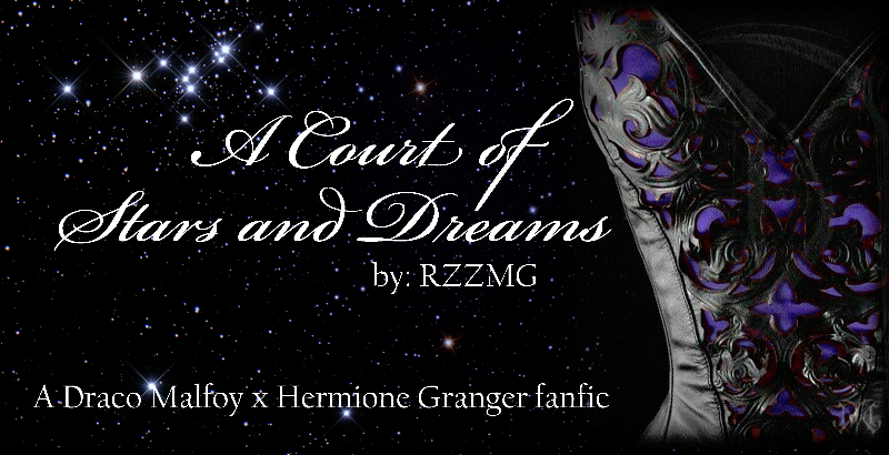 A Court of Stars and Dreams - Chapter 1 - RZZMG - Harry