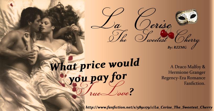La Cerise: The Sweetest Cherry - Chapter 1 - RZZMG - Harry Potter