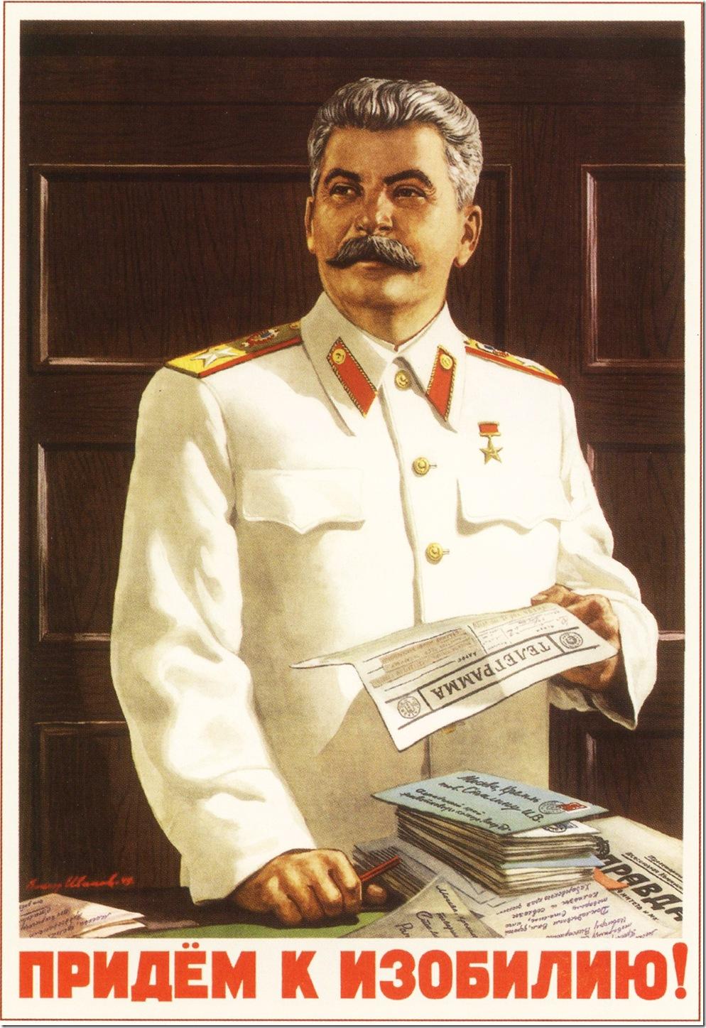 Придем к изобилию,И.В.Сталин,Cталин,портрет,советский,плакат,ссср,ussr,Stalin,portrait, soviet, poster,sahallin,Let's come to abundance,ВЕЛИКИЙ СТАЛИН - GREAT STALIN,сахалин,sakhalin