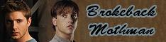 Brokeback Mothman: Dean/Paul and SPN fic